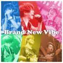うりゃおい。/Brand New Vibe