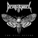 ジ・イーヴル・ディヴァイド/DEATH ANGEL