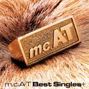 m.c.A・T Best Singles+/m.c.A・T