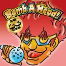 Bomb A Head! 生誕20周年記念盤/m.c.A・T