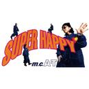 SUPER HAPPY/m.c.A・T