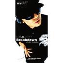 Breakdown ~Let's Go Rookie Boy~/m.c.A・T