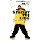 SHINING MY LIFE/m.c.A・T
