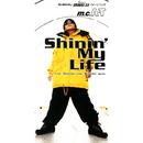 SHINING MY LIFE/m.c.A・T