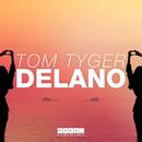 Delano -Single/Tom Tyger