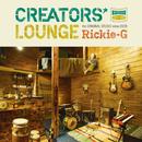 CREATORS' LOUNGE/Rickie-G