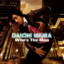 Who's The Man/三浦大知