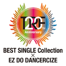 TRF 20th Anniversary BEST SINGLE Collection × EZ DO DANCERCIZE/TRF