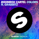 Colors (feat. Grabbitz)/Boombox Cartel
