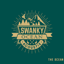 THE OCEAN/SWANKY OCEAN ACOUSTIX
