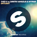 Daylight (Vocal Version) -Single/Yves V Vs Dimitri Vangelis & Wyman