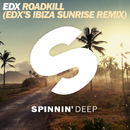 Roadkill (EDX's Ibiza Sunrise Remix) -Single/EDX