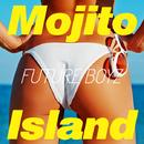Mojito Island/FUTURE BOYZ