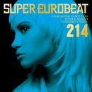 SUPER EUROBEAT VOL.214/SUPER EUROBEAT (V.A.)