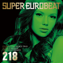 SUPER EUROBEAT VOL.218/SUPER EUROBEAT (V.A)