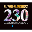 SUPER EUROBEAT VOL. 230/SUPER EUROBEAT (V.A.)