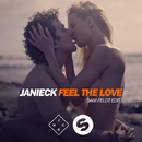 Feel The Love (Sam Feldt Edit) - Single/Janieck