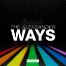 Ways - Single/The Alexsander