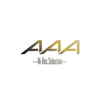 AAA ~Hi-Res Selection~/AAA