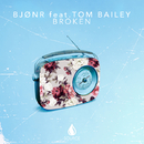 Broken (feat. Tom Bailey) - Single/Bjonr