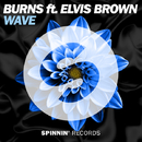 Wave (feat. Elvis Brown) - Single/BURNS