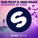 Shadows of Love (feat. Heidi Rojas) - Single/Sam Feldt