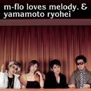 miss you/m-flo loves melody.&山本領平