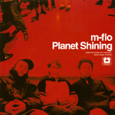 Planet Shining/m-flo