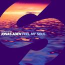 Feel My Soul - Single/Jonas Aden