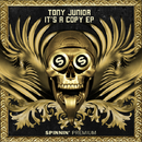 It's A Copy - EP/Tony Junior