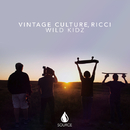 Wild Kidz - Single/Vintage Culture, Ricci