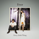 Door/Every Little Thing