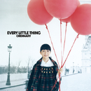 ORDINARY/EVERY LITTLE THING