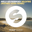 Wildfire (Mathieu Koss Remix) - Single/Niels Geusebroek
