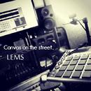 Canvas on the street/LEMS