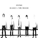 Dr.Head's Time Machine/SPUTNIK