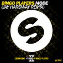 Mode (Jay Hardway Remix)/Bingo Players