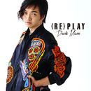 (RE)PLAY/三浦大知