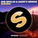 Burning - Single/Bob Sinclar & Daddy's Groove