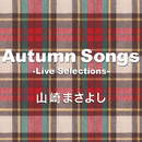 Autumn Songs-Live Selections-/山崎まさよし