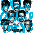 Welcome to TOKYO/三代目 J Soul Brothers from EXILE TRIBE