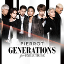 PIERROT/GENERATIONS from EXILE TRIBE