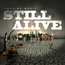 Still Alive/Amazing Music