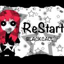 Restart!/BLACKCALL