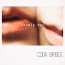 Lovely Day/Coda Bridge