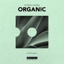 Organic - Single/Robbie Rivera