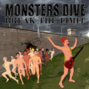 Destroy/Monsters Dive