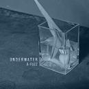 UNDERWATER/A-FUZZ