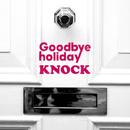 KNOCK/Goodbye holiday