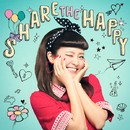SHARE THE HAPPY/宮脇詩音